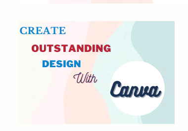 Design Outstanding Social Media Posts,  Cover,  Banner,  Ads with Canva
