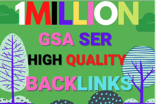 Build 1 Million multi tier high quality GSA SER SEO Verified Backlinks Ranking on your Website