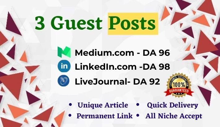 Write and publish 3 High Quality Guest Post Medium, LinkedIn& LiveJournal. com-DA92+