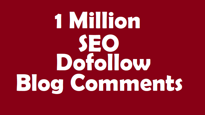 create 1 million dofollow seo blog comment for your website
