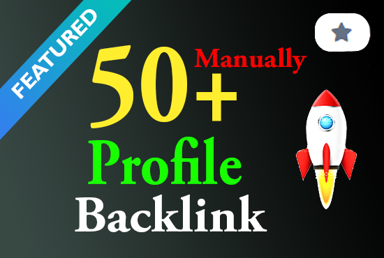 Premium quality 50+ manual profile backlink white hat seo service