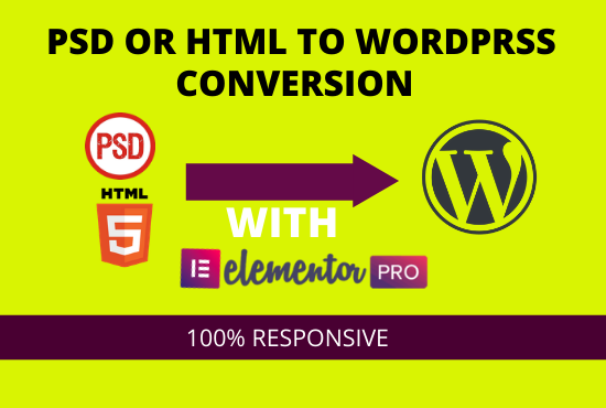 I will convert psd or html to wordpress using elementor pro