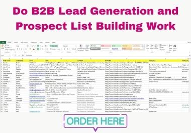 I will do B2C,  B2B LinkedIn lead generation
