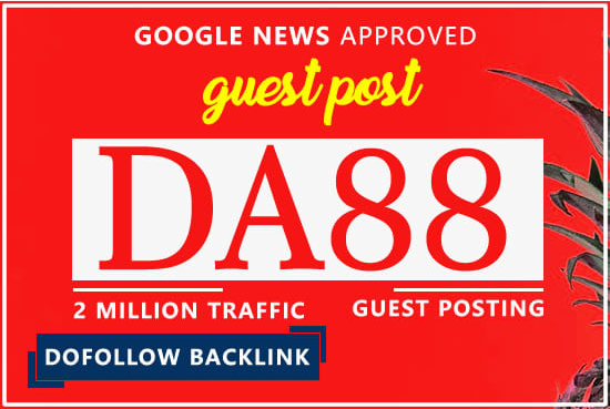 guest posting on da 88 google news site with dofollow backlink