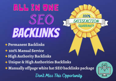 I Will Provide Manually Offpage White hat 120 SEO Backlinks package to Boost Your Website