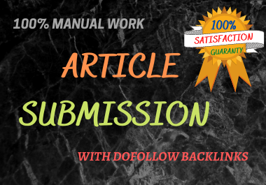 I will submit 20 unique content in 20 HQ Article Submission sites for Website Ranking