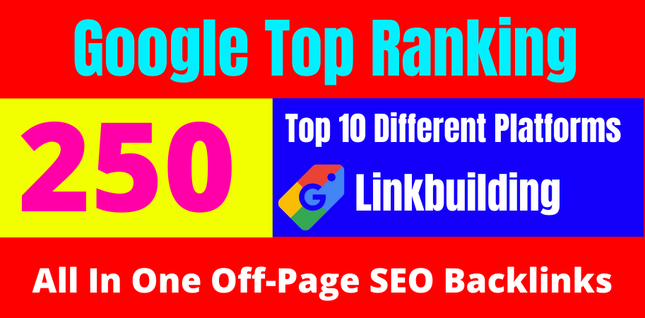 boost your ranking to top by friendly 250 SEO backlinks 2021