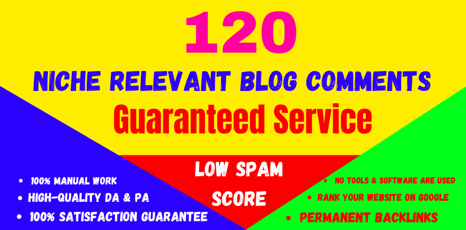 120 High Quality niche relevant blog comments nofollow backlinks