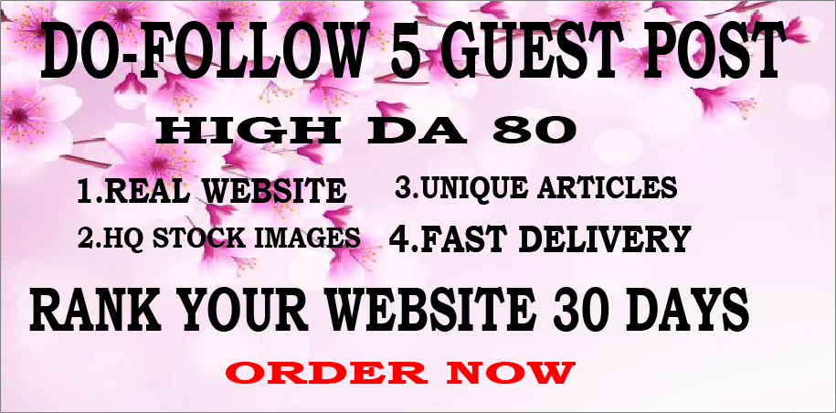 Write And Publish 5 Dofollow Guest Posts On High Traffic DA 89+ Sites