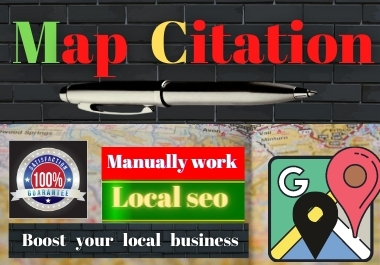 Manual 150 Google Maps Citation Permanents backlinks rank first page