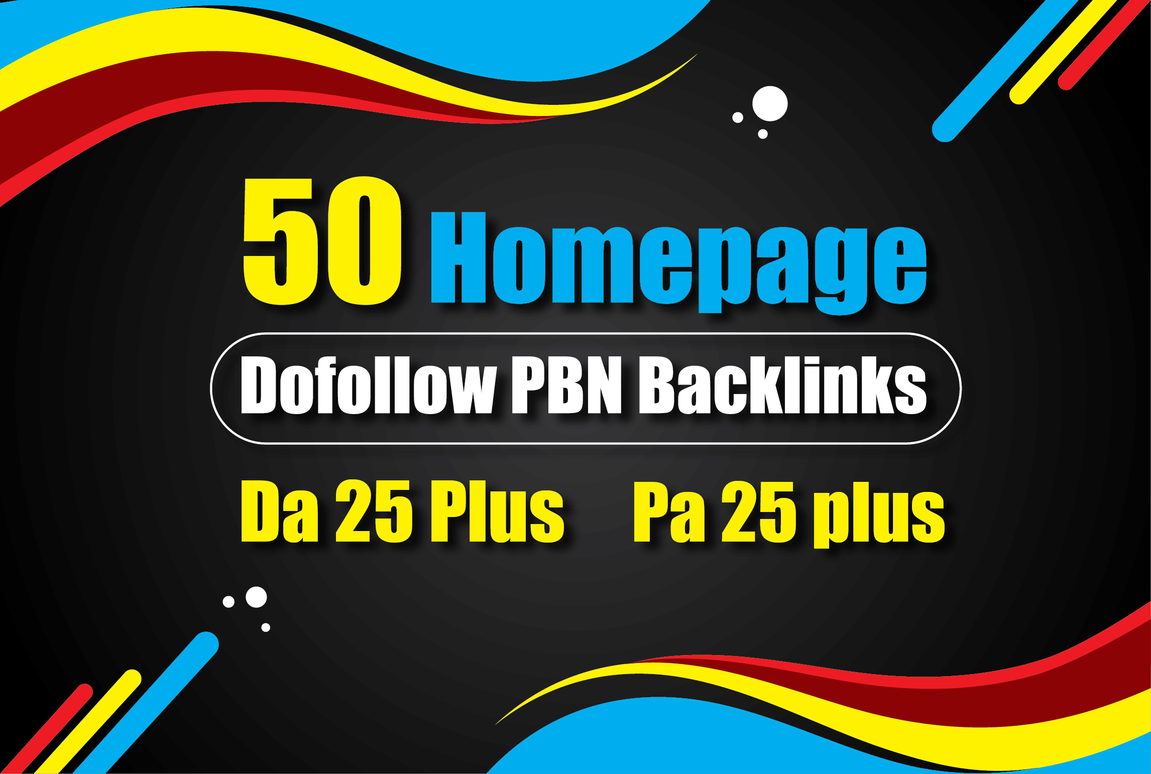 Get 50 PBN Da & Pa 25+ Homepage DoFollow Backlinks