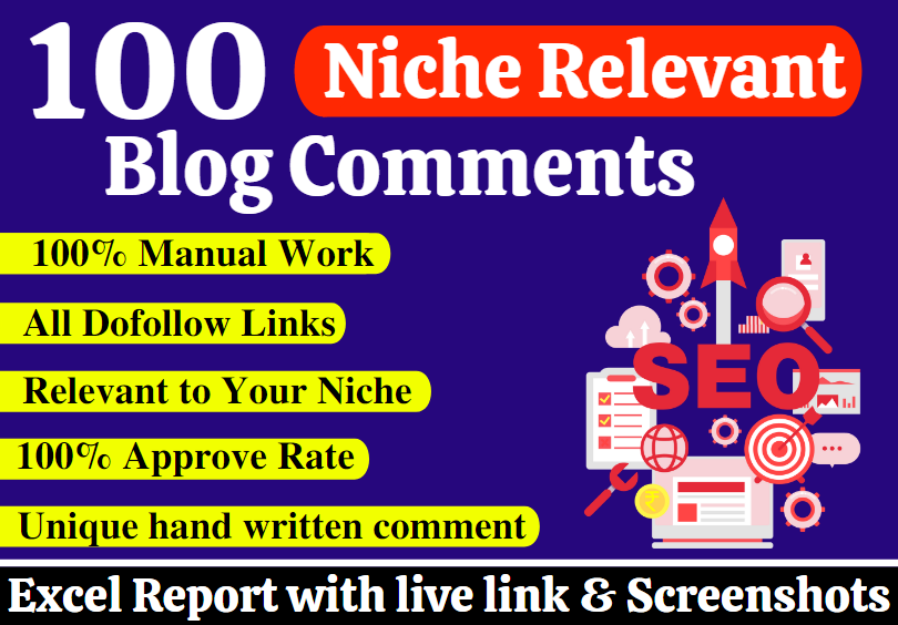 Get 100+ Manual Niche Relevant Do Follow Blog Comment Backlinks To Get Higher Ranking on Google 1st