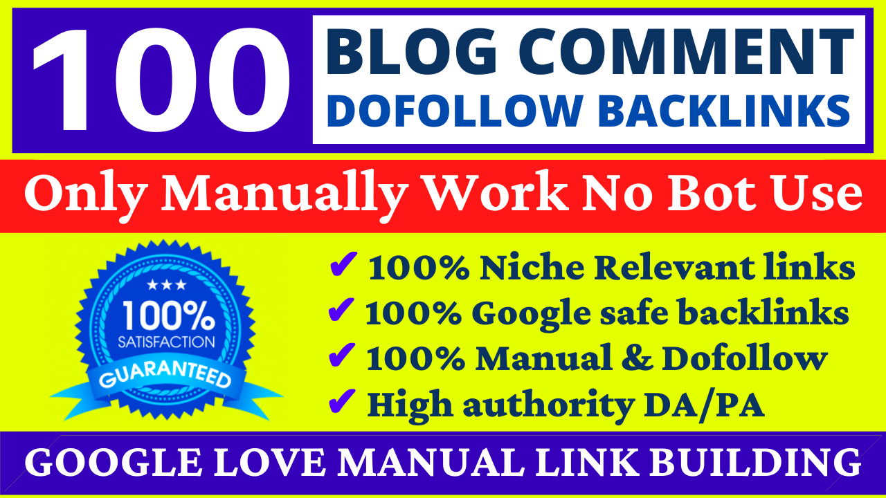 100+ Dofollow Permanent Blog Comments Backlinks High DA Website Ranking and Link Building Service