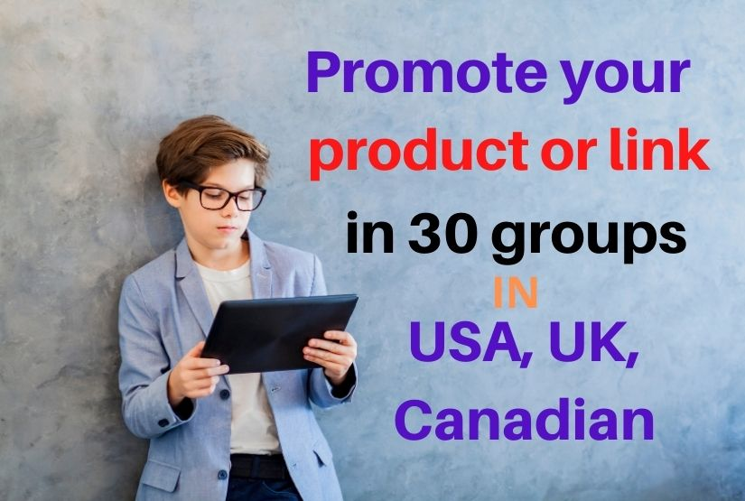 I will post your product or link in 30 USA UK Canadian groups