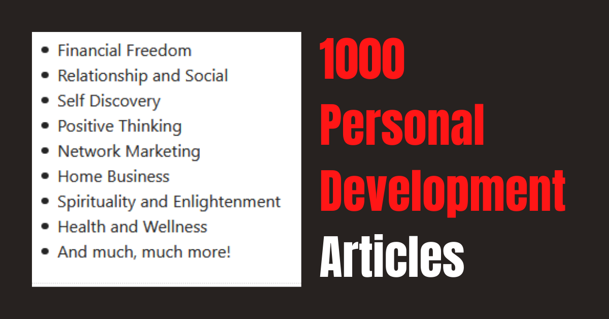 I will provide 1000 Personal Development Articles