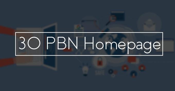 I will do 30 pbn homepage with high da pa