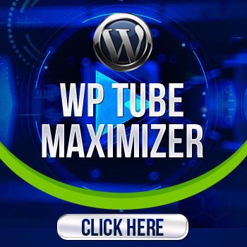 WP TUBE MAXIMIZER pulgin Google Ranking software Systems