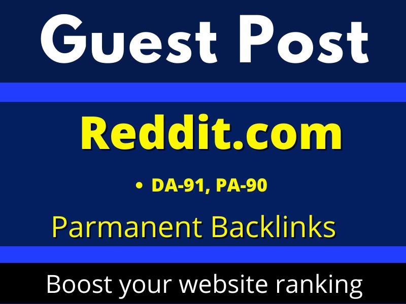 DA91 Write and Publish a Guest Posts Backlinks on Reddit