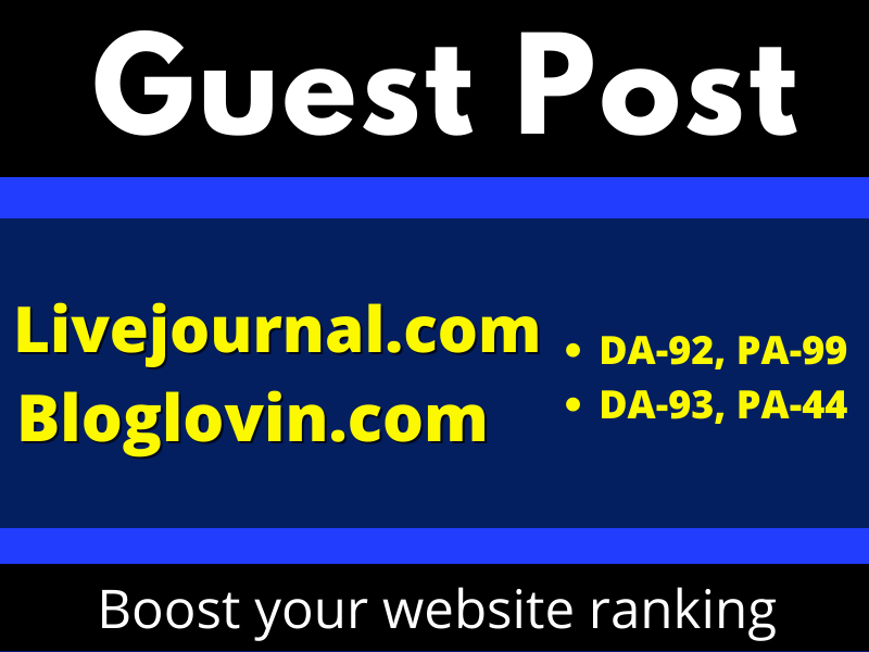 I will write & publish 3 Niche Guest Posts on Livejournal and Bloglovin permanent backlinks