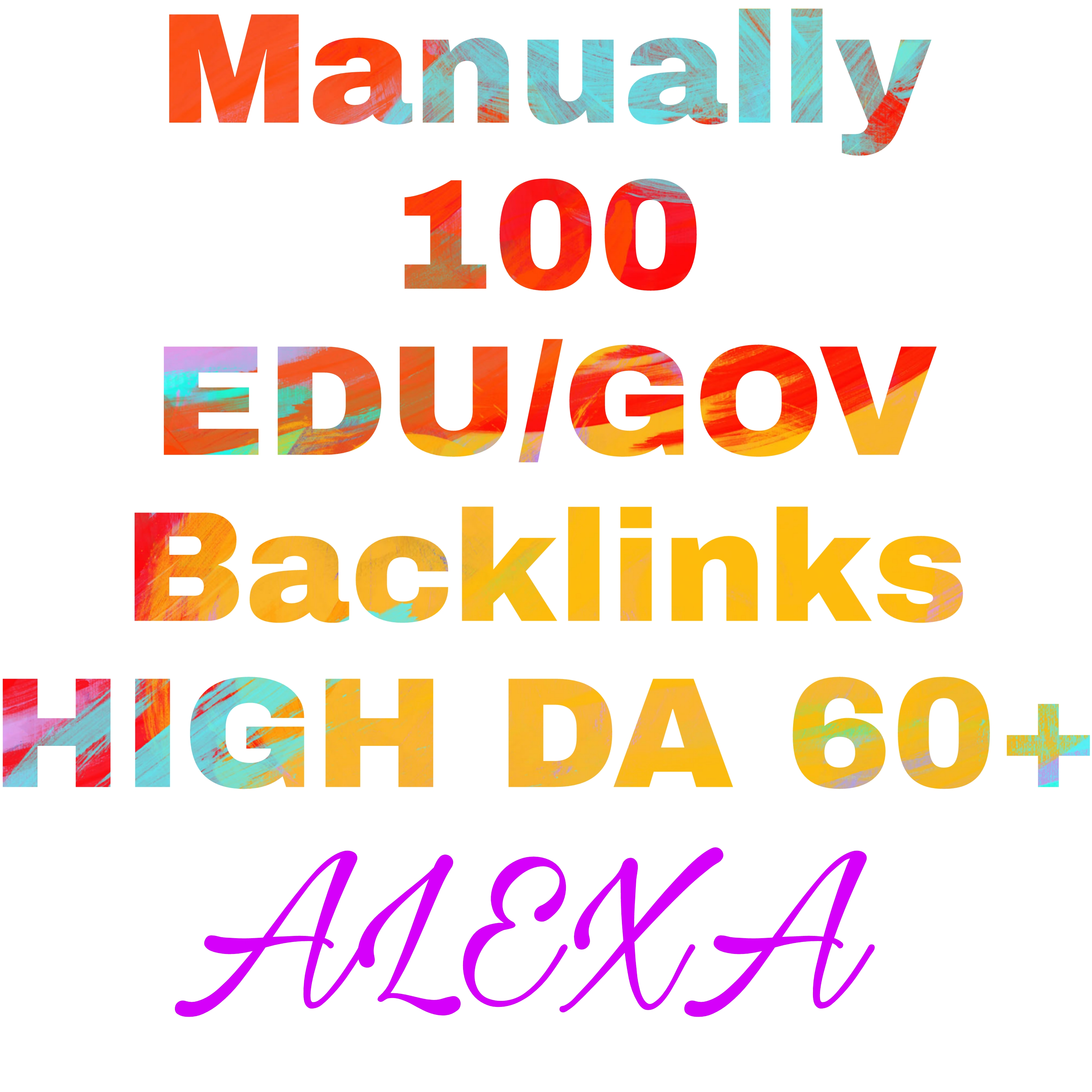 Manually CREATE 100 EDU/GOV HIGH DA Powerfull backlink service Rank your website