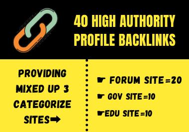 Create 40 High Authority Forum,  Gov & Edu Mixed Profile Backlinks