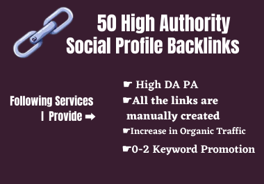2021 New Strategy - 50 High Authority Social Profile Backlinks