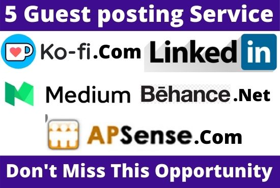 DA70+ Publish 5 Guest Post on Linkedin,  Medium,  Behance,  Apsense,  Ko-fi