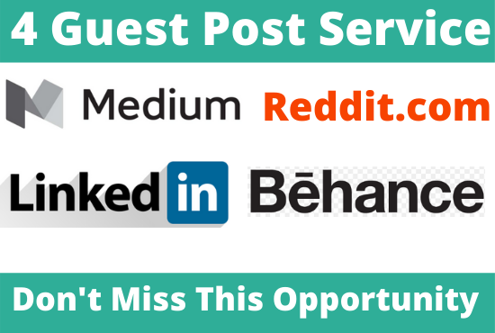 DA92+ Publish 4 Guest Post on Medium,  LinkedIn,  Behance,  Reddit