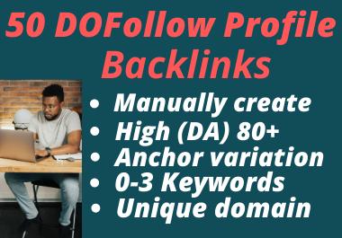 Manually Create 50 High Quality DA 80+ SEO Profile Backlinks