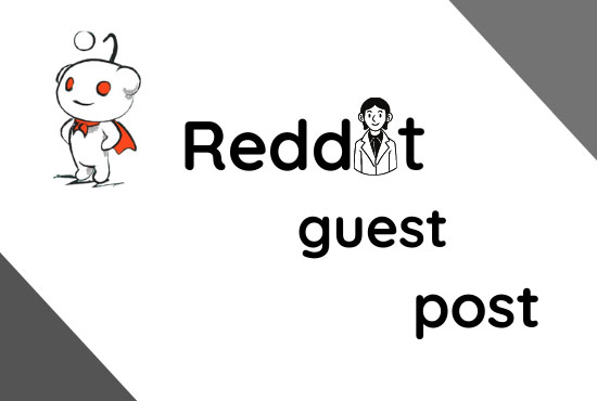 12 High quality reddit guest post with powerful backlink for your website, DA 91,PA95