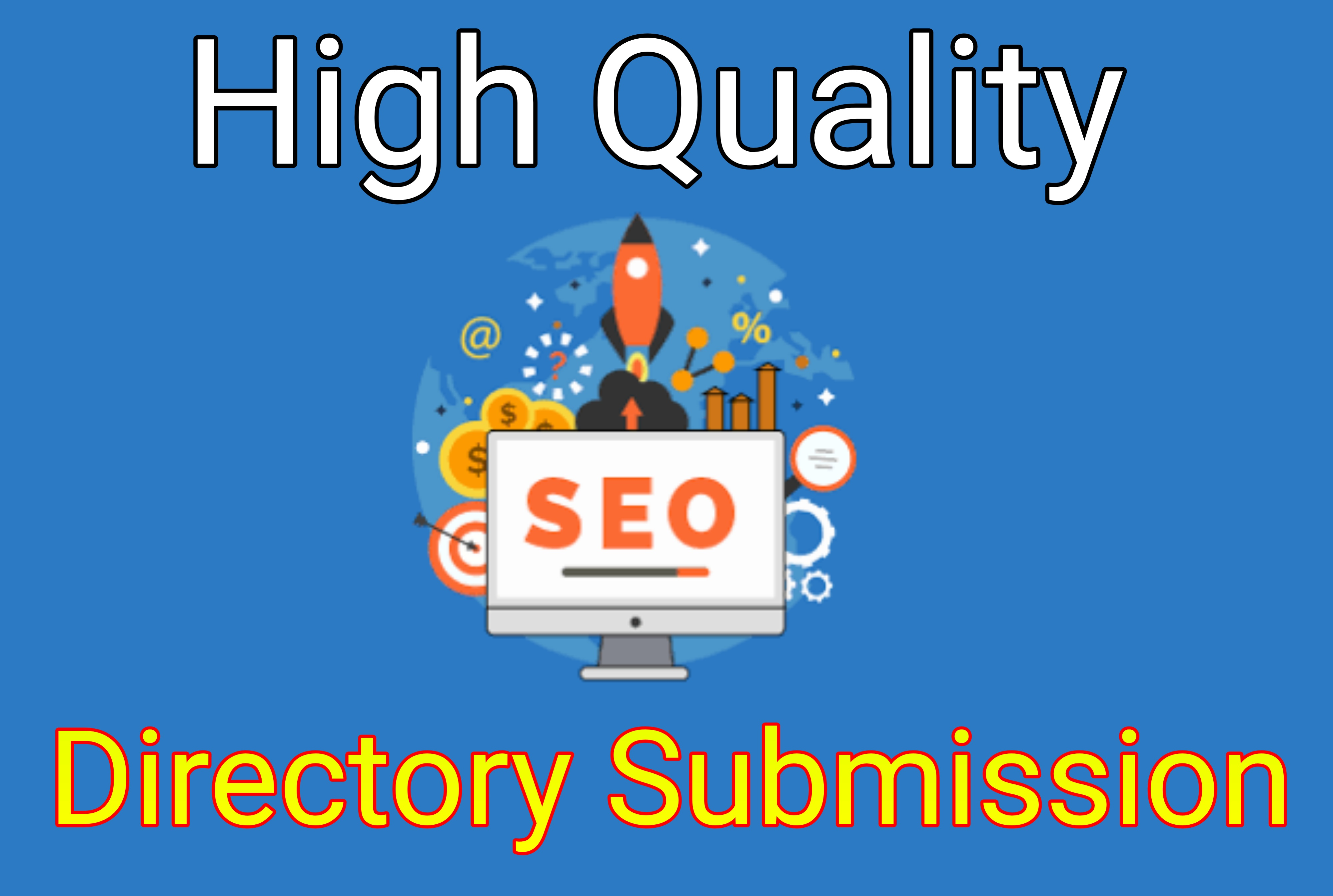 Promote Website by 100 High Quality Directory Submission