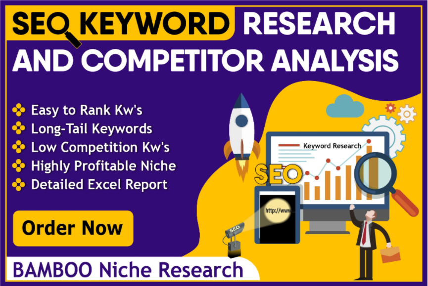 I will do keyword research and competitors analysis for you