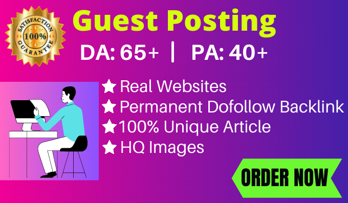 I Will Publish Niche Relevant Guest Post Backlinks With High DA,  PA