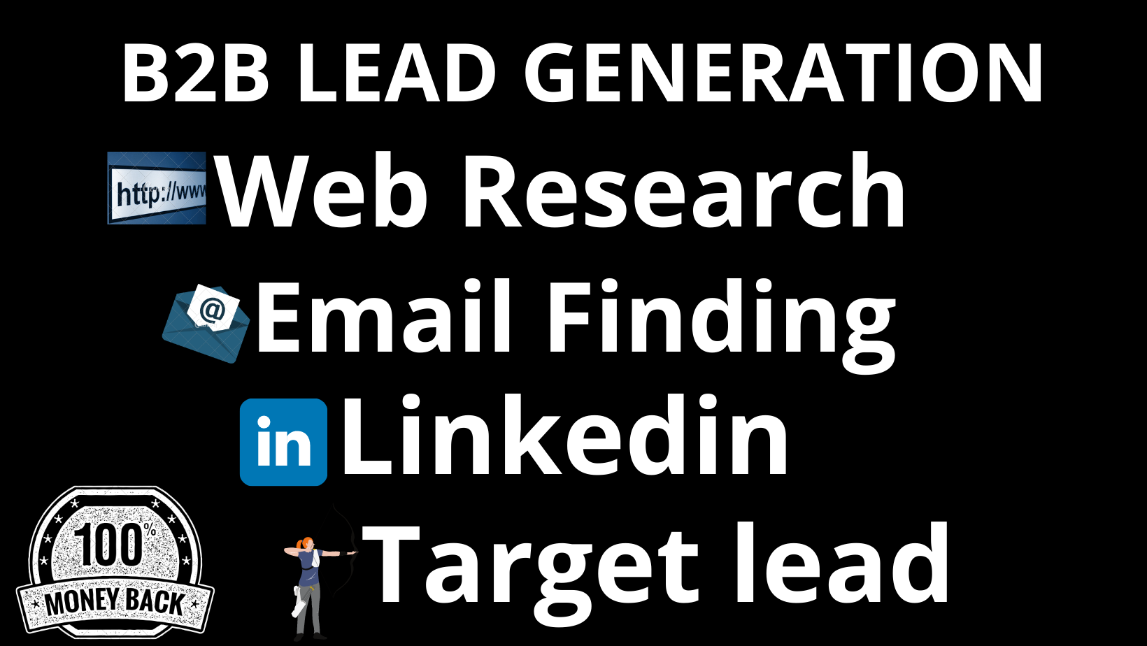 I will do B2B Lead generation & Web Research work for your busniess