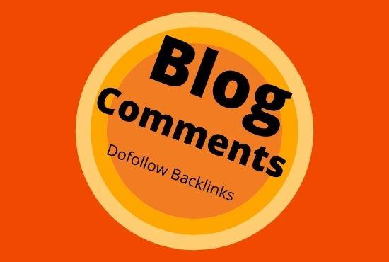 I will manually create 101 Dofollow Blog Comments Backlinks on High DA-PA