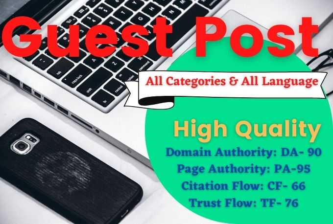 Write And Publish 10 DoFollow Guest Posts On DA 50 to 90+ Sites For Website Ranking