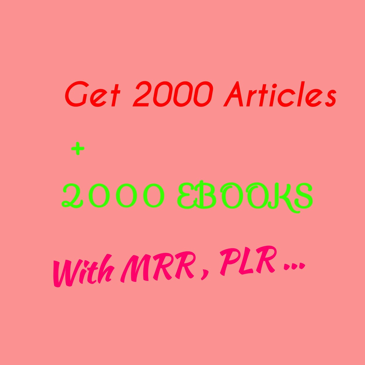 BUY 2000 New EBooks + 2000 New Articles With Resell Rights