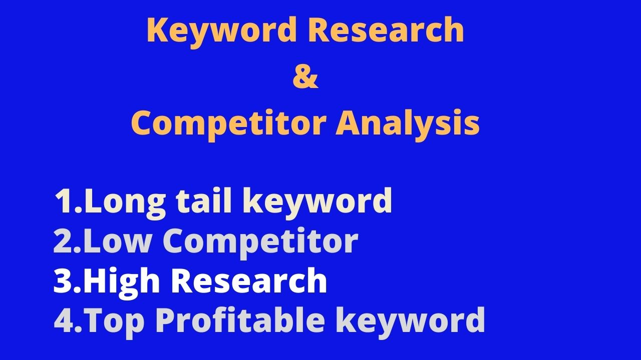 I will rehash SEO keyword research and competitor analysis