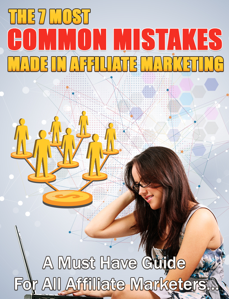 Affiliate marketing common big mistakes