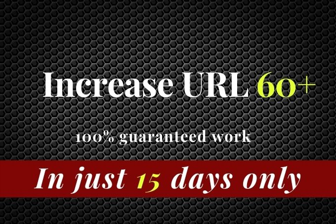 I will increase URL rating 60 on ahrefs tool very fast