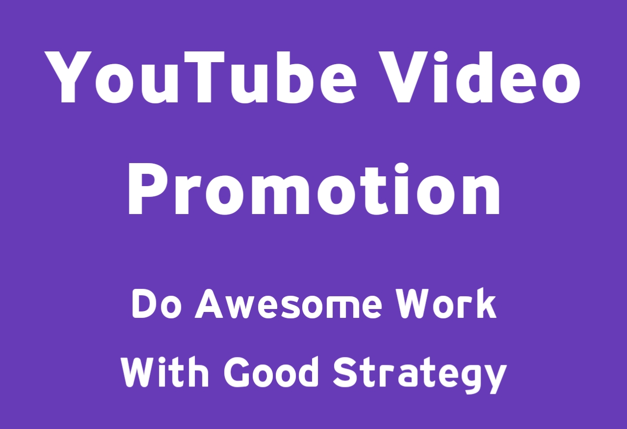 Do Good Strategy YouTube Video Promotion
