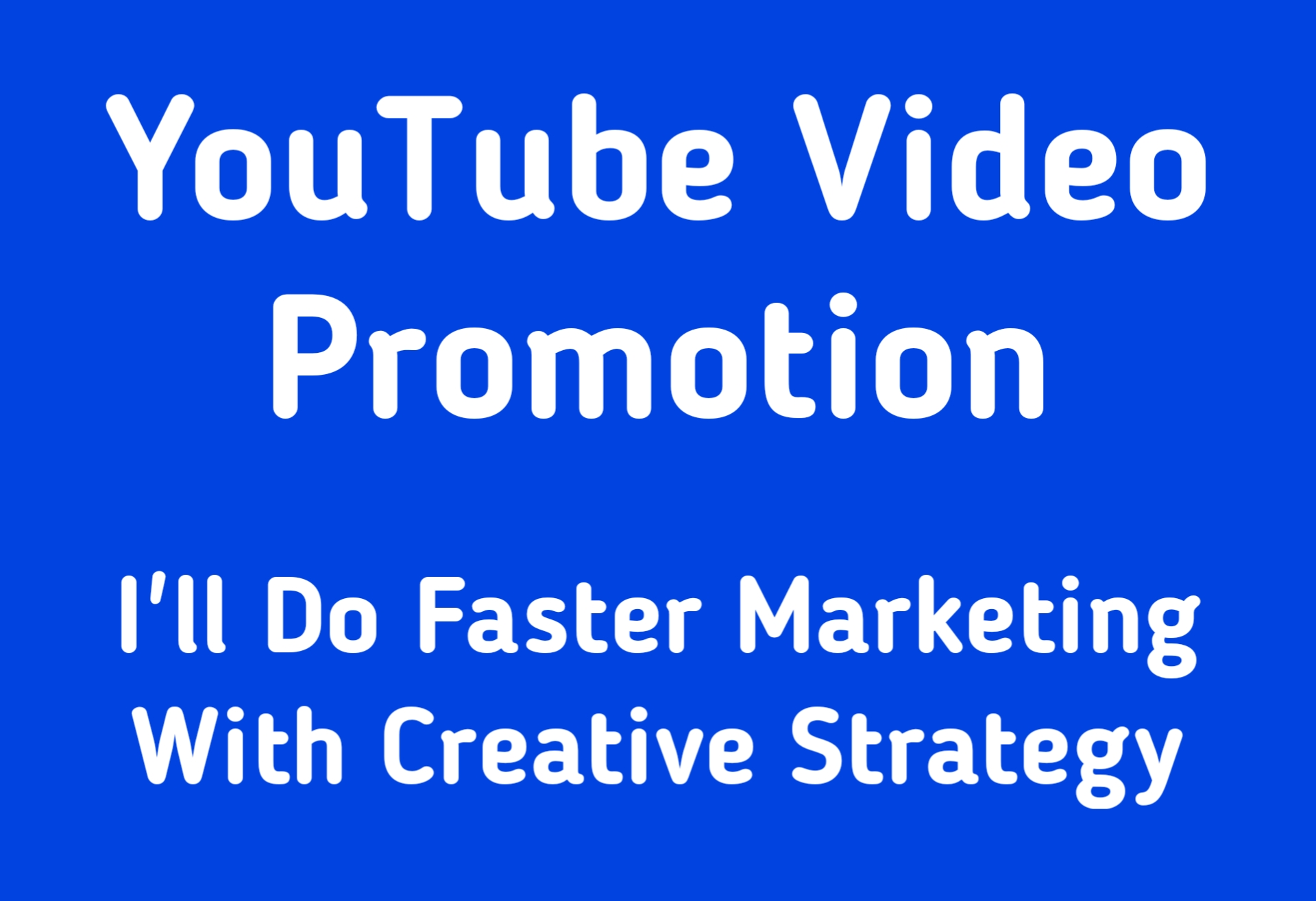 I'll Do Creative Youtube Video Promotion Marketing With Strategy