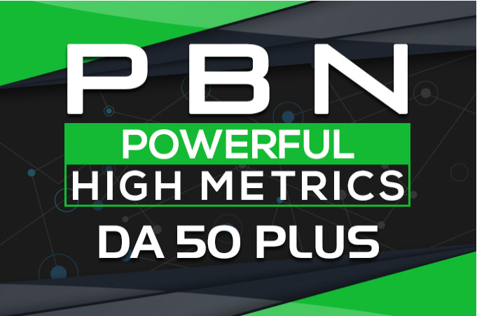 12 High Quality DA 50+ Homepage Dofollow PBN Backlinks