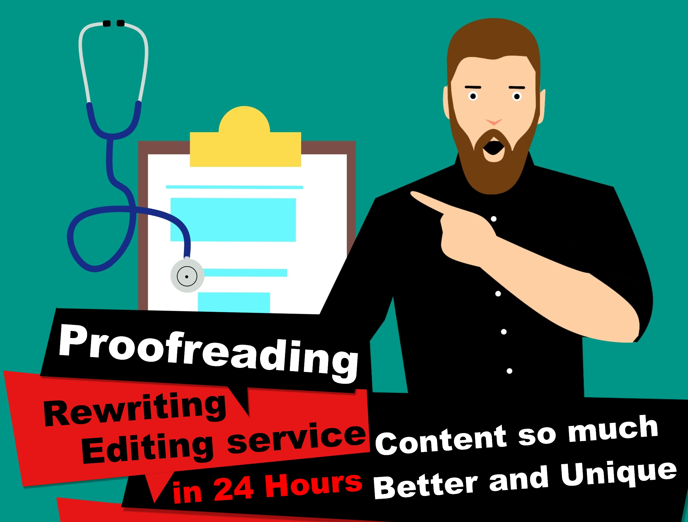 Proofreading / Rewriting / Editing service / Content so much Better and Unique