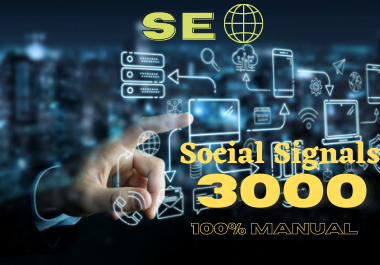 I Will 3000 Social Signals, to Website Improving for 21ays