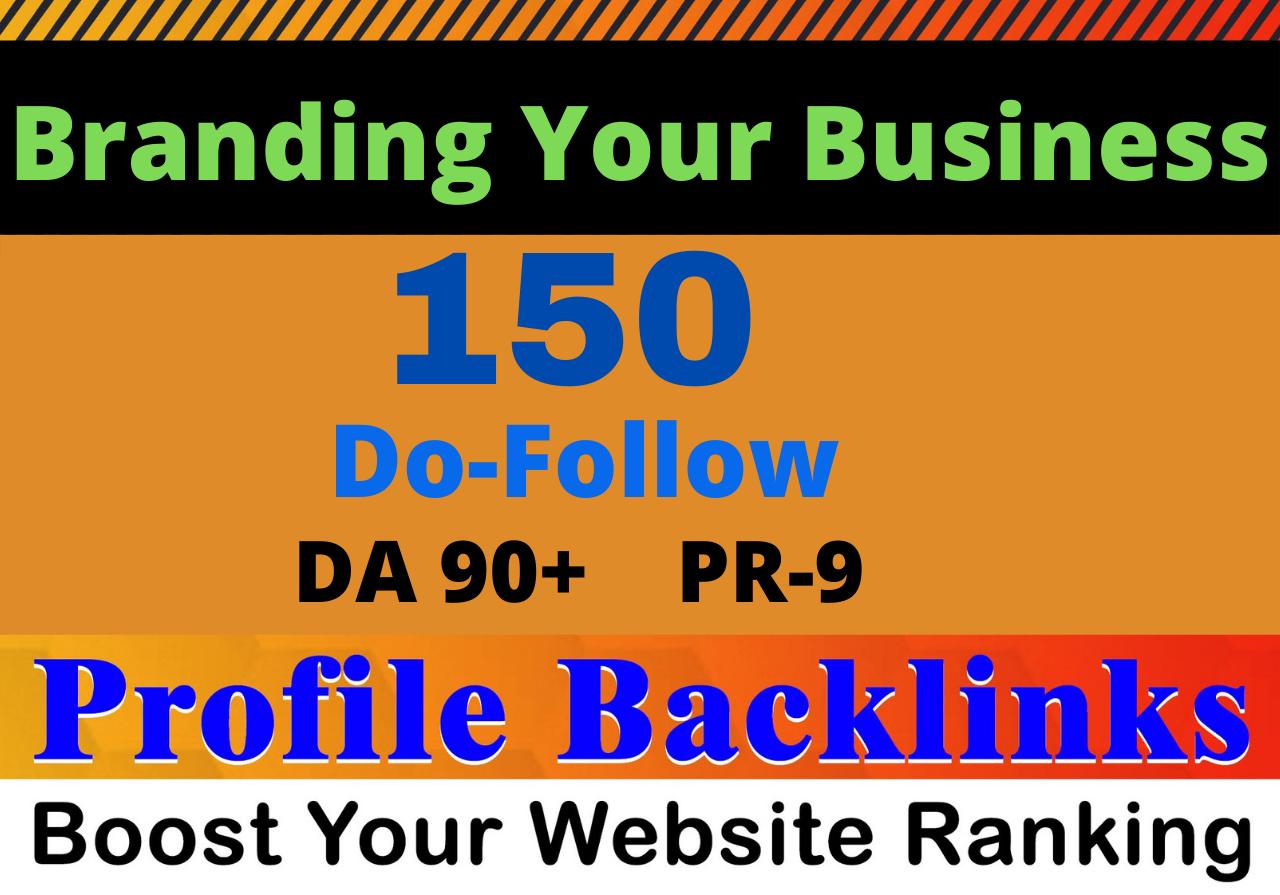 I will Create 150 high quality DA Do-follow pr9 profile backlinks from Unique Websites.