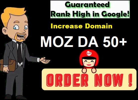 Increase Your Domain Authority To DA PA 50+ Within Website Plus Fast in