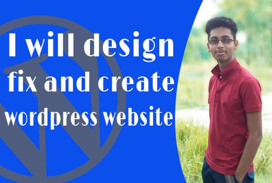 design,  fix and create a wordpress website