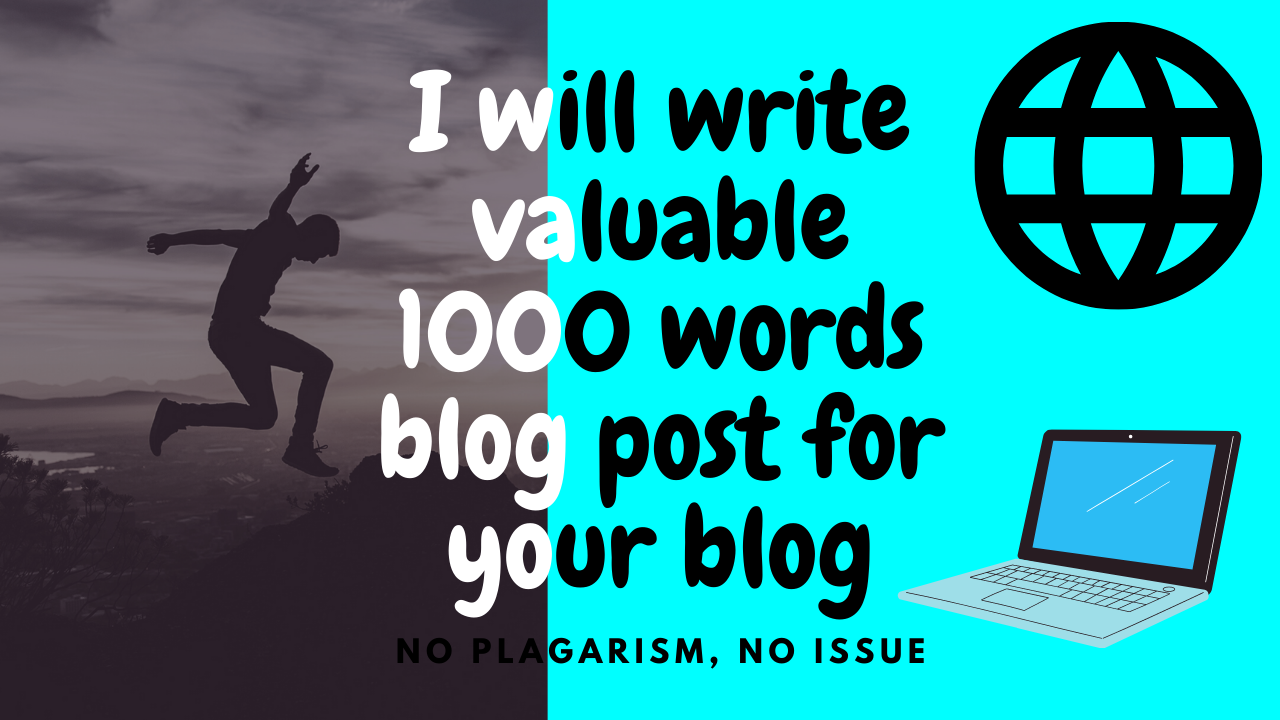 I will write 1000 words article post for your blog or projects.