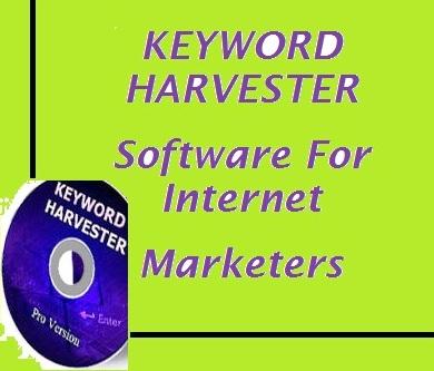 key word harvester software for internet Marketers
